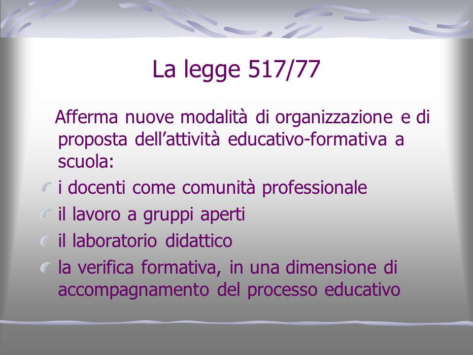 La legge 517/77 i docenti come comunità professionale
