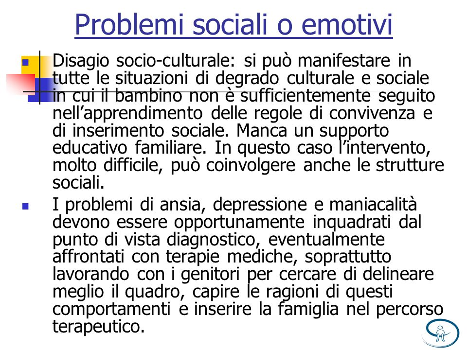 Problemi sociali o emotivi