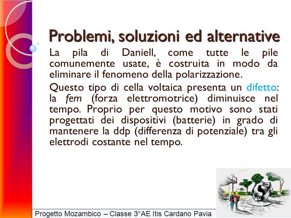 Problemi, soluzioni ed alternative