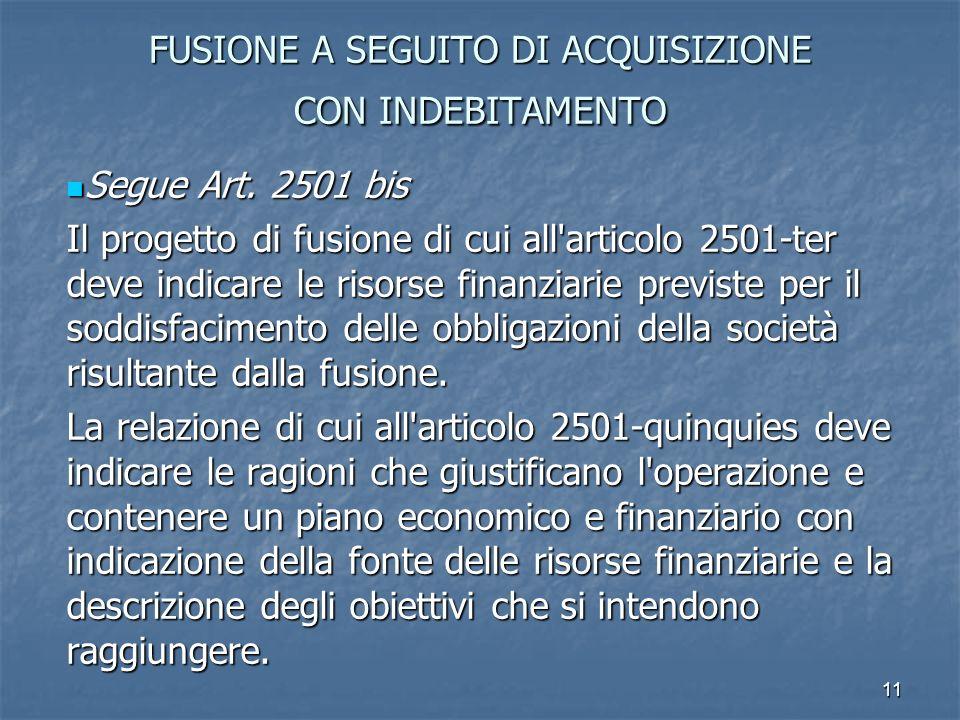 FUSIONE A SEGUITO DI ACQUISIZIONE CON INDEBITAMENTO