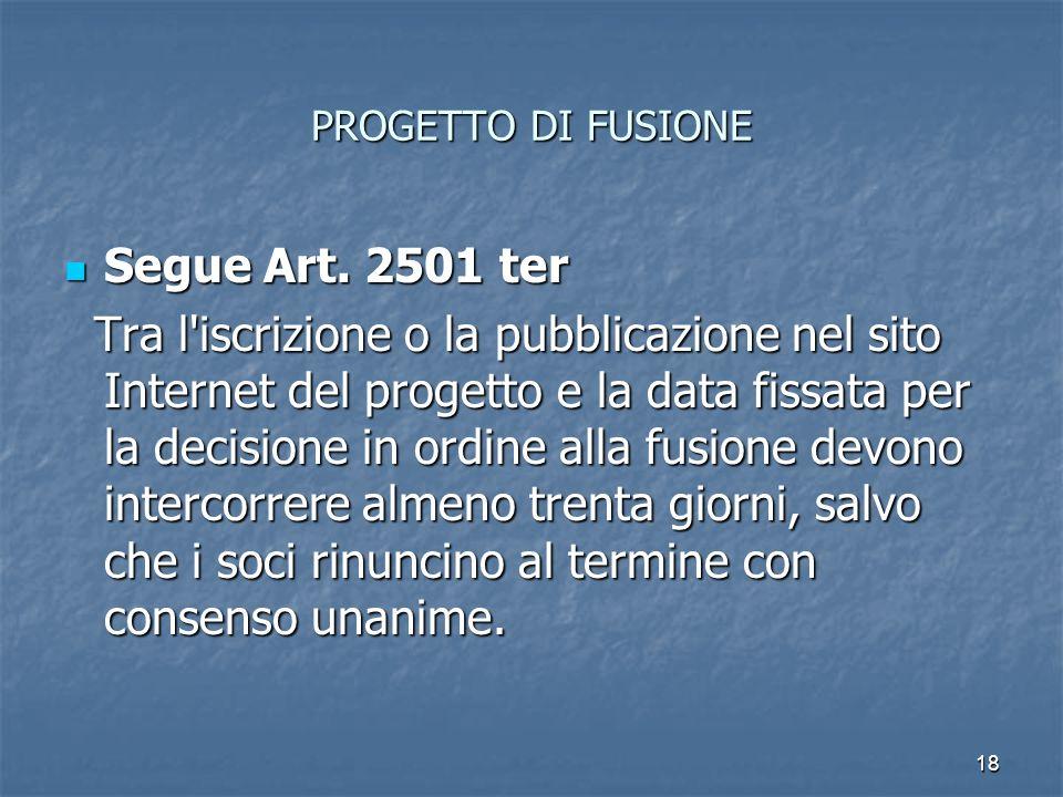 PROGETTO DI FUSIONE Segue Art. 2501 ter.