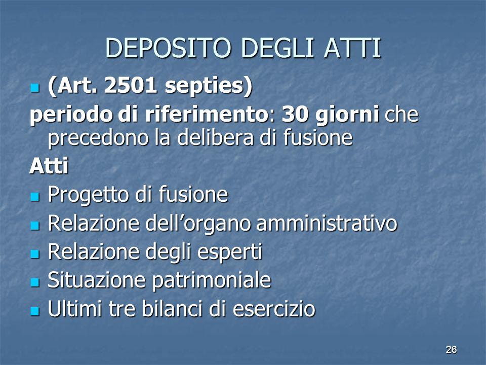 DEPOSITO DEGLI ATTI (Art. 2501 septies)