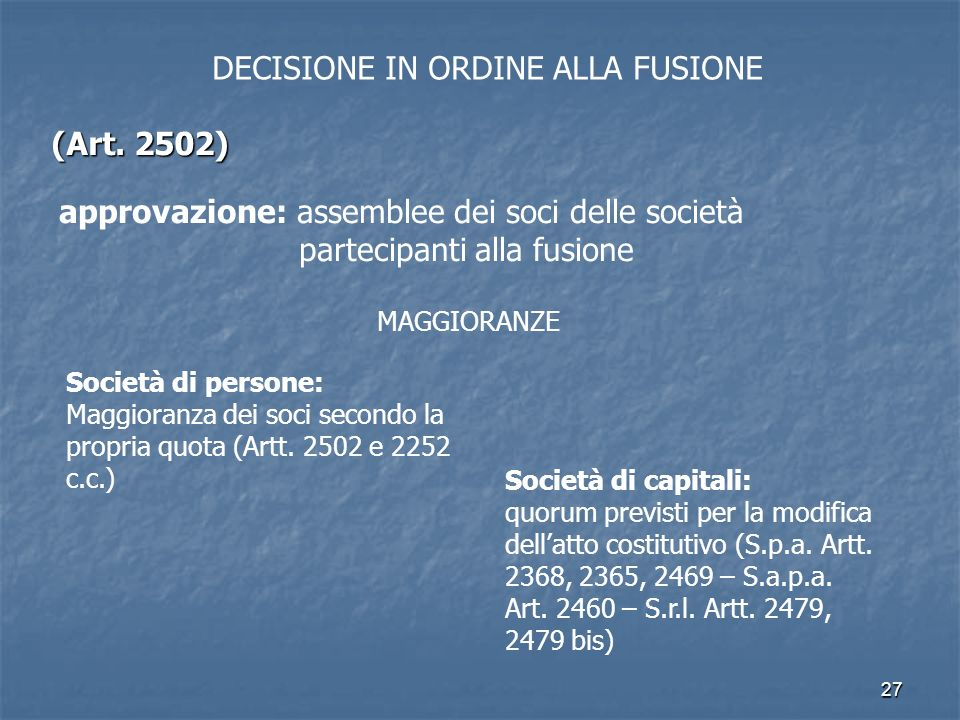 DECISIONE IN ORDINE ALLA FUSIONE