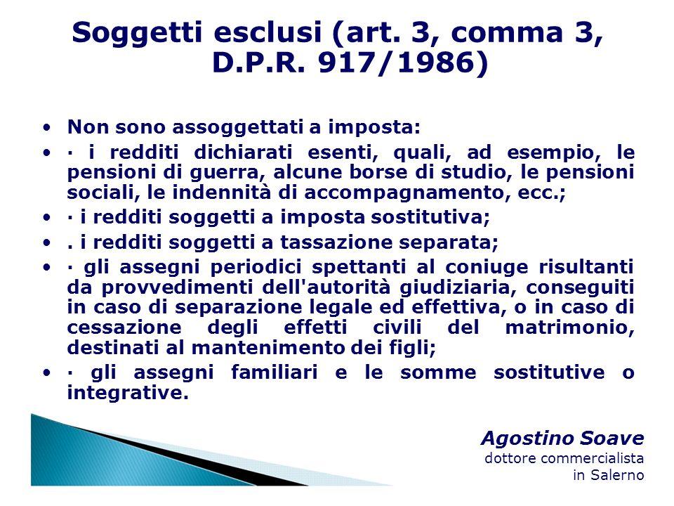 Soggetti esclusi (art. 3, comma 3, D.P.R. 917/1986)