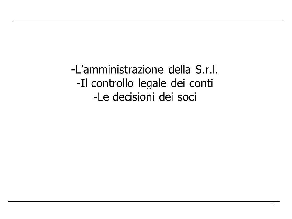 L'amministrazione della S.r.l. Il controllo legale dei conti