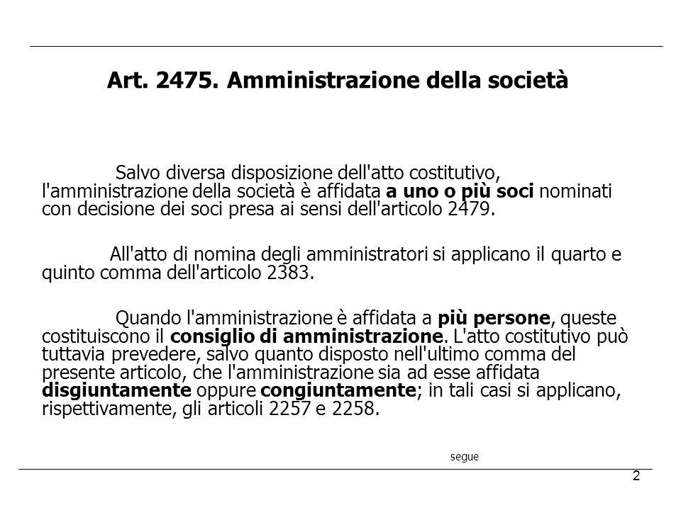 Art. 2475. Amministrazione della società