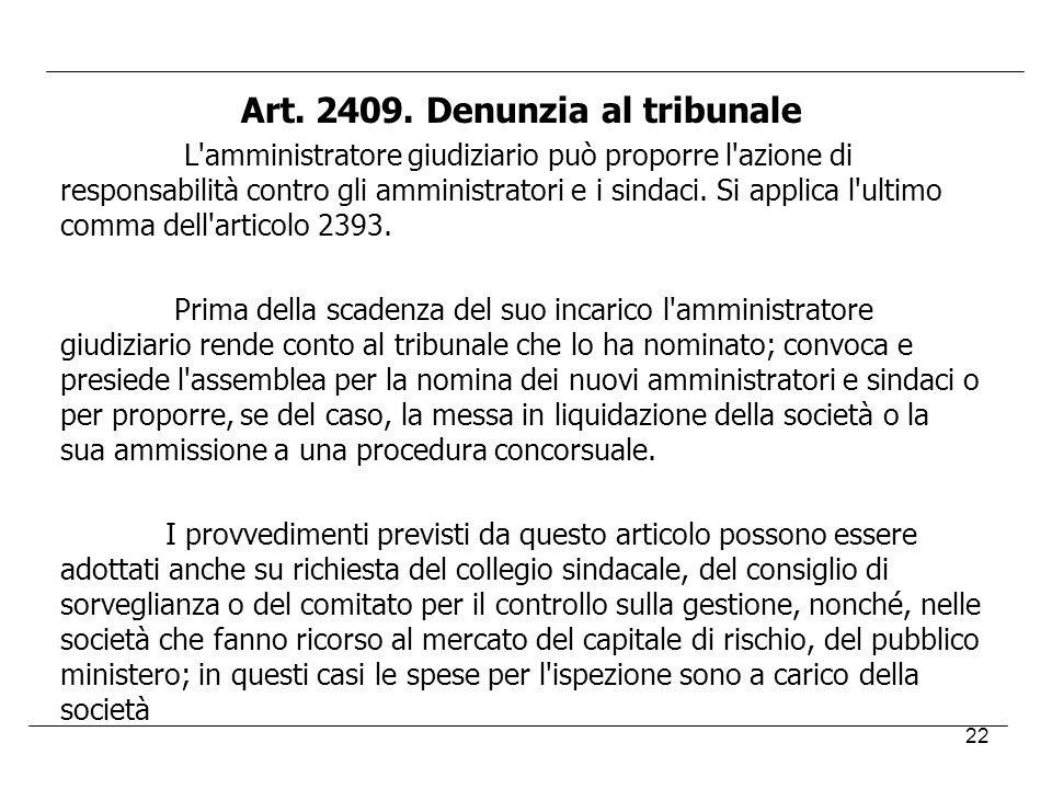 Art. 2409. Denunzia al tribunale