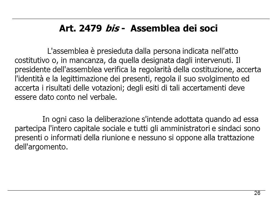 Art. 2479 bis - Assemblea dei soci