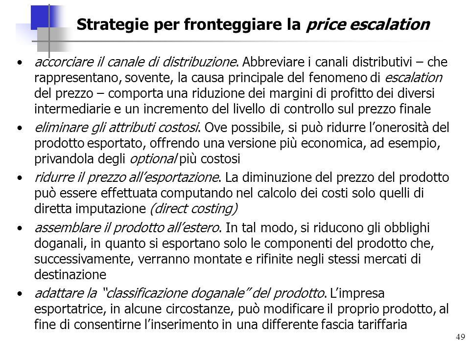 Strategie per fronteggiare la price escalation