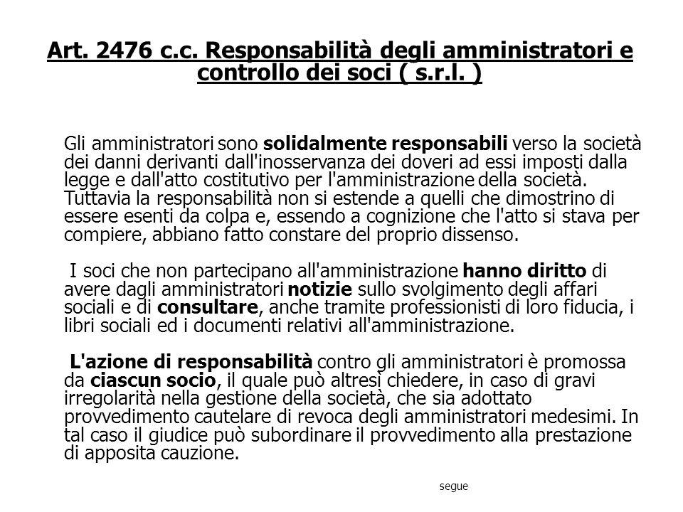 Art. 2476 c.c. Responsabilità degli amministratori e controllo dei soci ( s.r.l. )