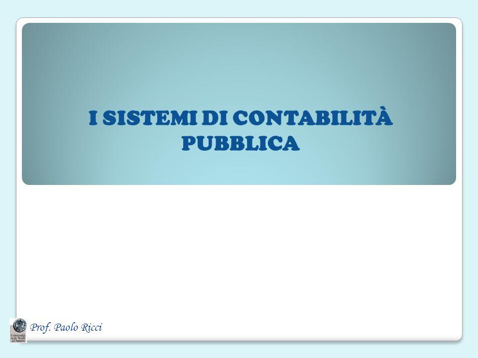 I SISTEMI DI CONTABILITÀ PUBBLICA