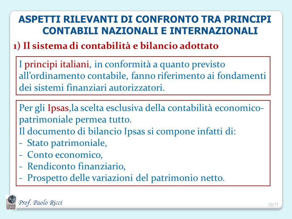 1) Il sistema di contabilità e bilancio adottato