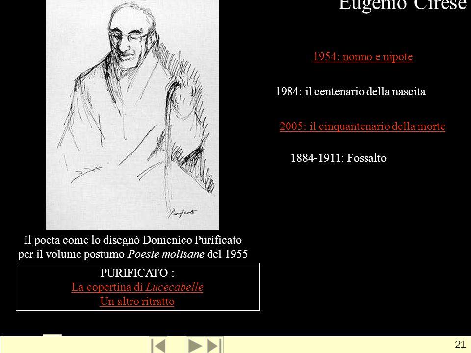 Eugenio Cirese 1954: nonno e nipote 1984: il centenario della nascita