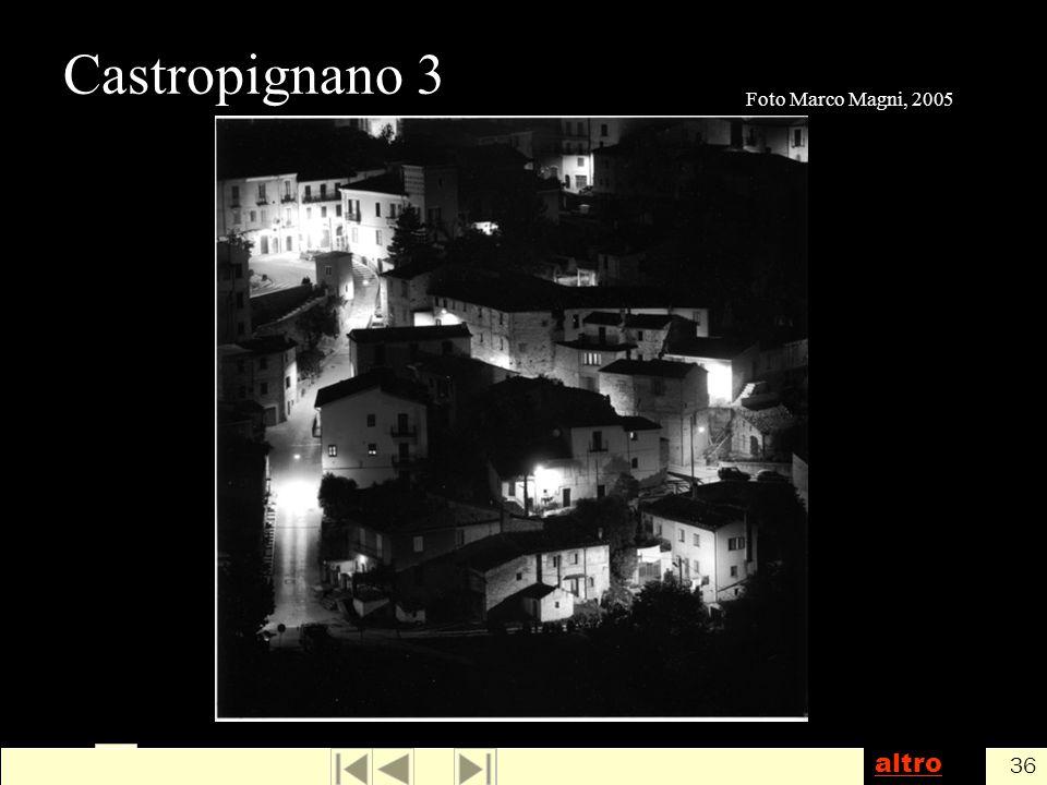 Castropignano 3 Foto Marco Magni, 2005 altro 