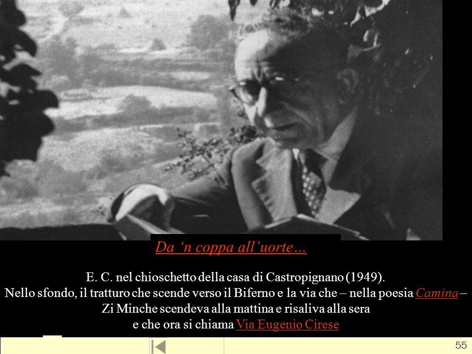 E. C. nel chioschetto della casa di Castropignano (1949).