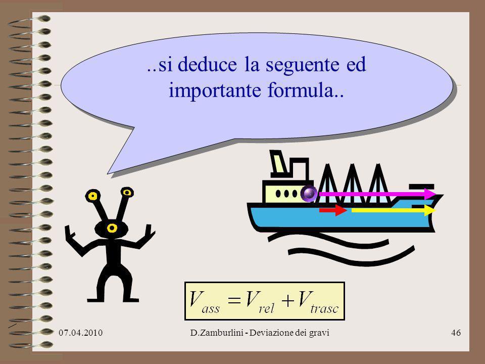 ..si deduce la seguente ed importante formula..
