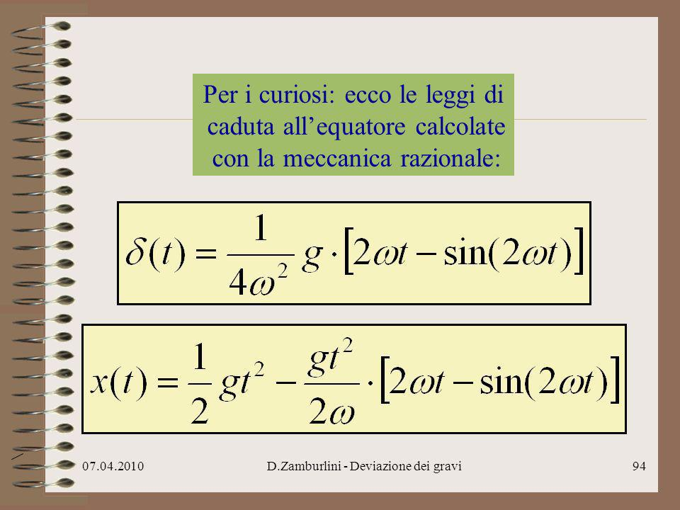Per i curiosi: ecco le leggi di caduta all'equatore calcolate