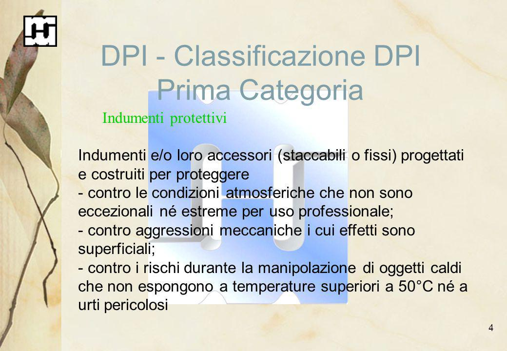 DPI - Classificazione DPI Prima Categoria