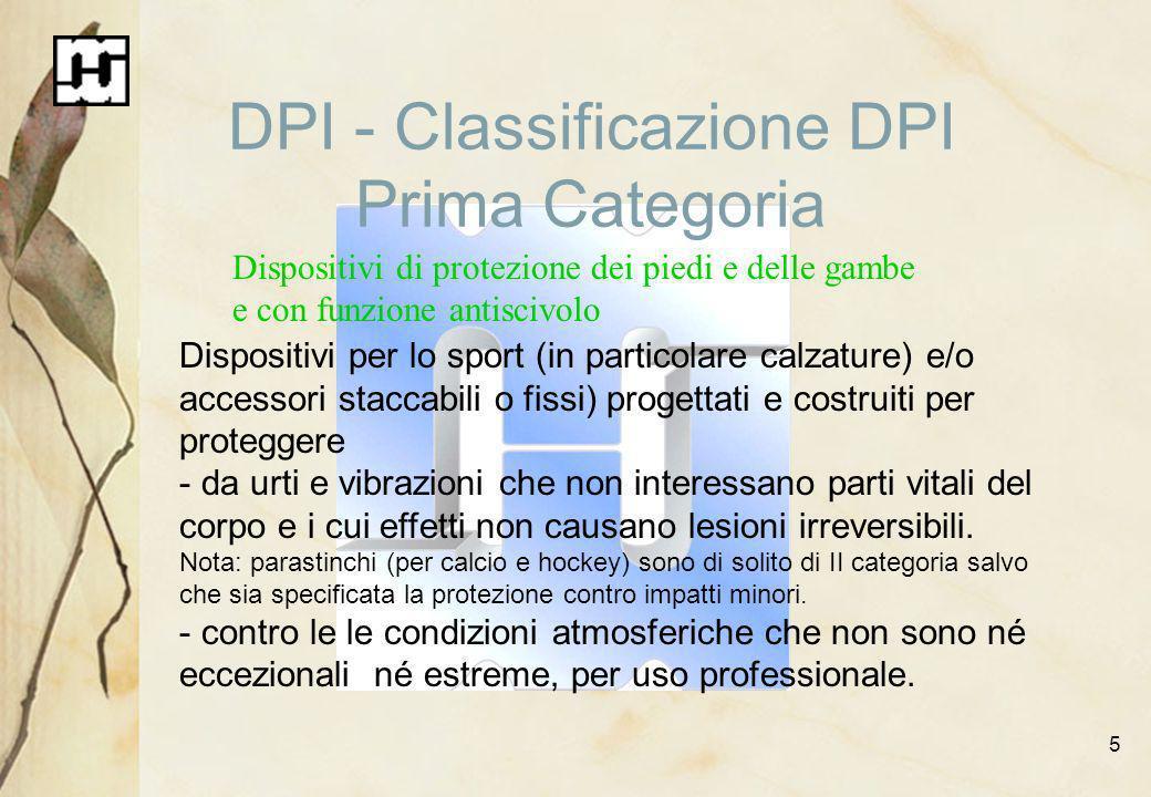 DPI - Classificazione DPI Prima Categoria