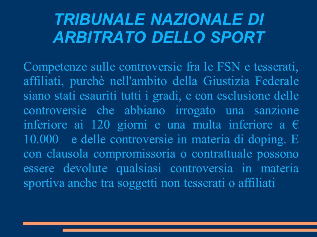 TRIBUNALE NAZIONALE DI ARBITRATO DELLO SPORT