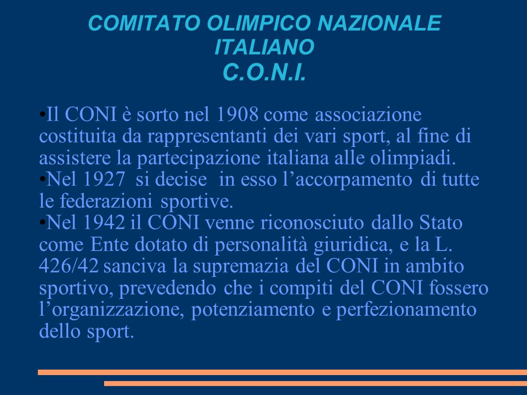 COMITATO OLIMPICO NAZIONALE ITALIANO C.O.N.I.