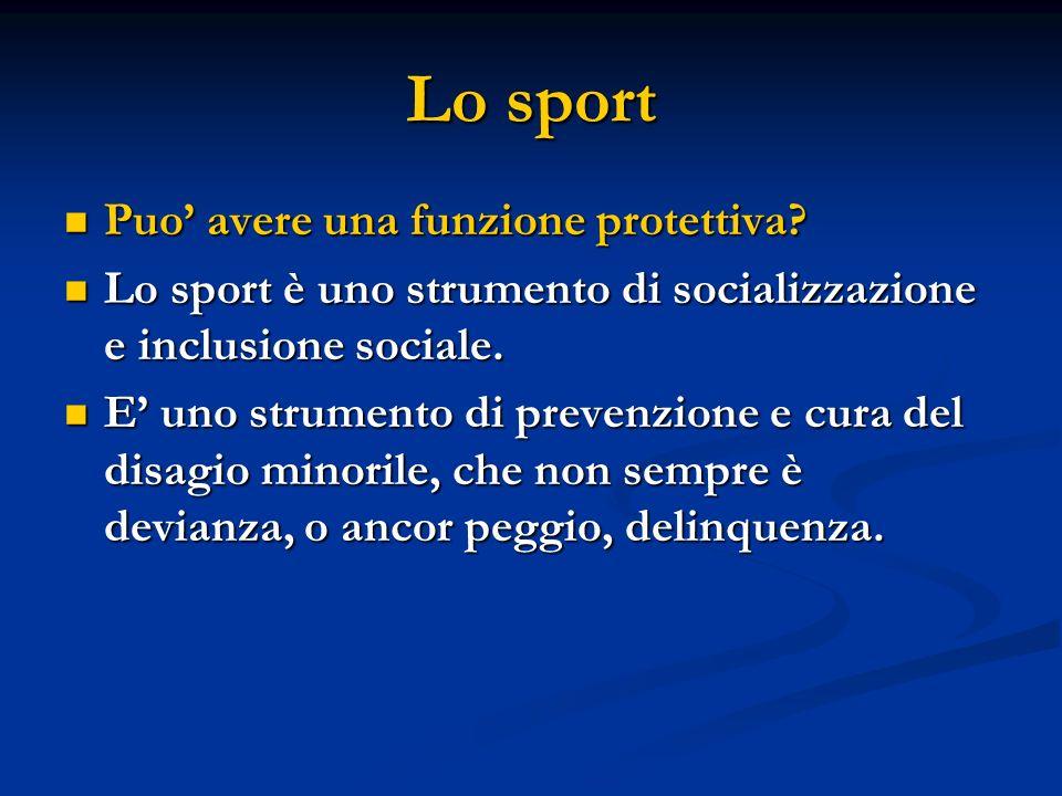 Lo sport Puo' avere una funzione protettiva