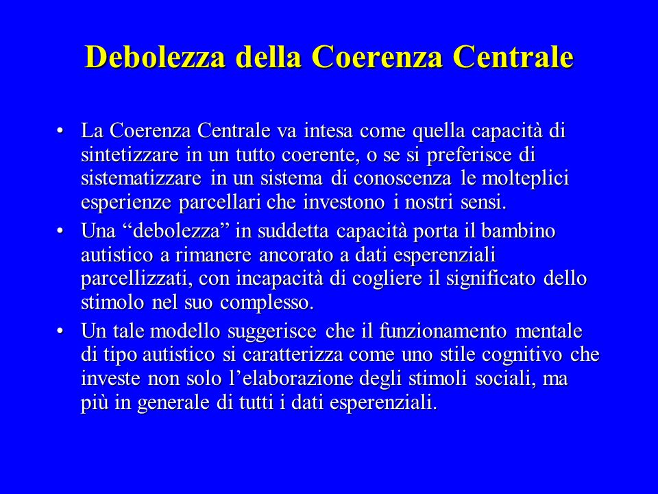 Debolezza della Coerenza Centrale