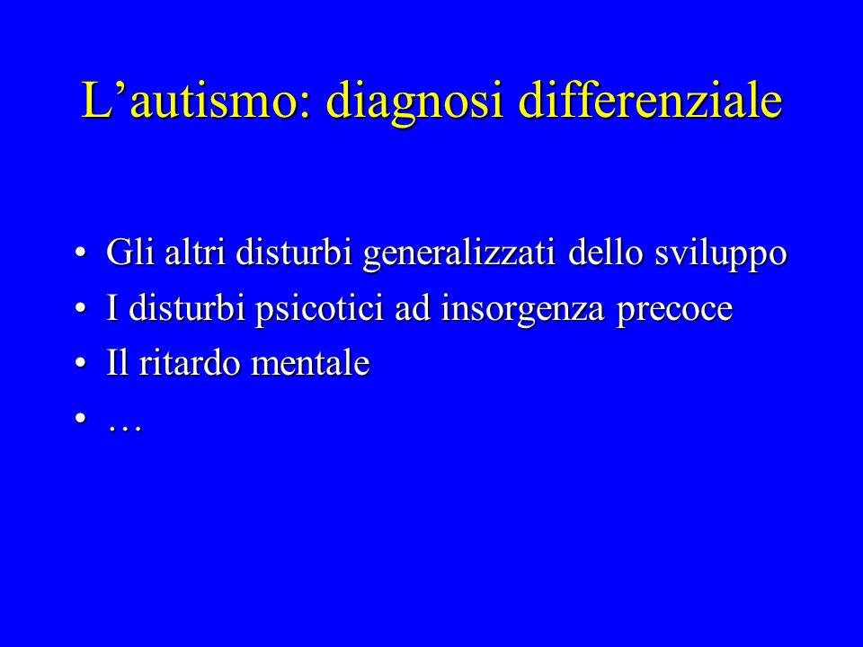 L'autismo: diagnosi differenziale