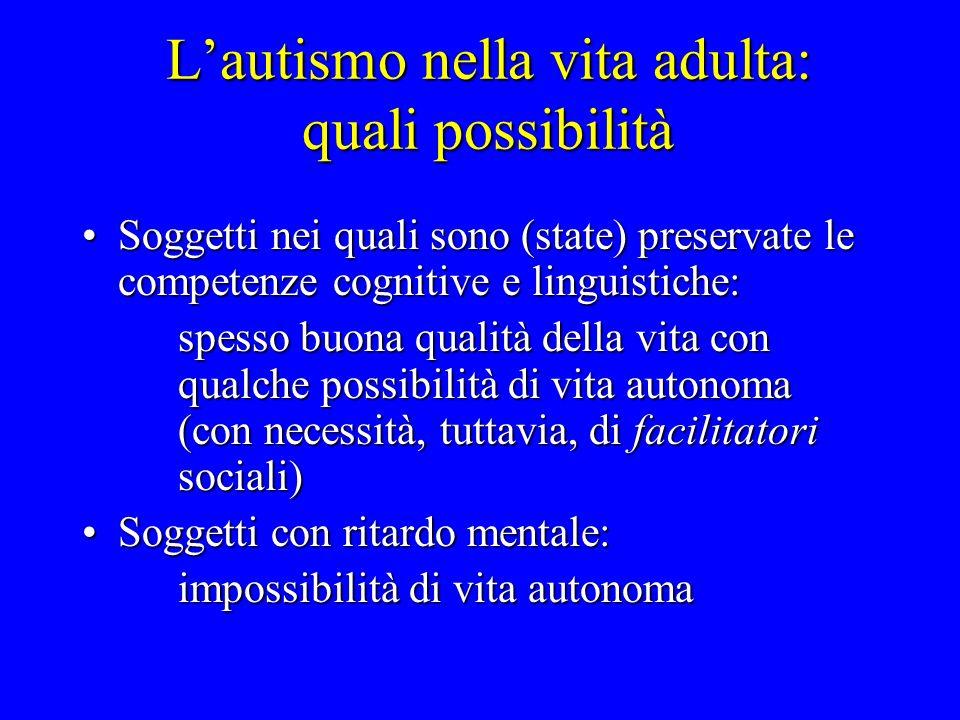 L'autismo nella vita adulta: quali possibilità