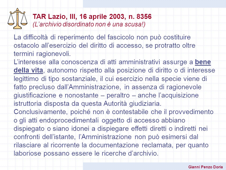TAR Lazio, III, 16 aprile 2003, n. 8356 (L'archivio disordinato non è una scusa!)