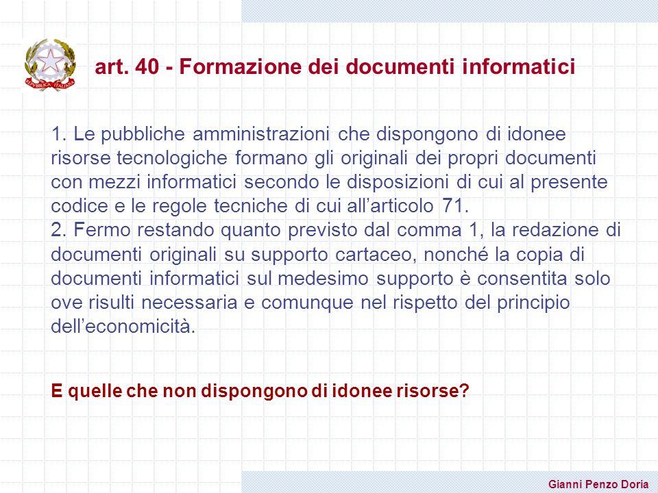 art. 40 - Formazione dei documenti informatici