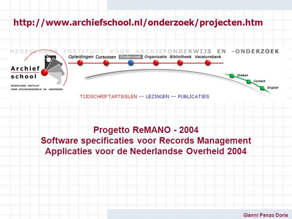 http://www.archiefschool.nl/onderzoek/projecten.htm Progetto ReMANO - 2004.