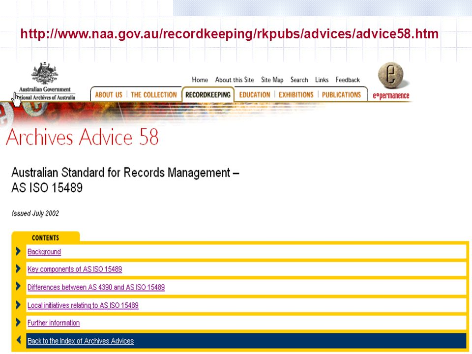 http://www.naa.gov.au/recordkeeping/rkpubs/advices/advice58.htm