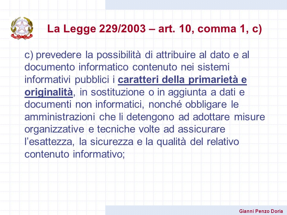 La Legge 229/2003 – art. 10, comma 1, c)