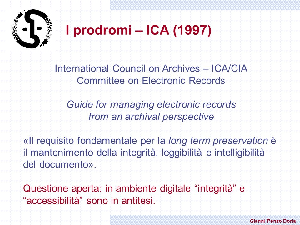 I prodromi – ICA (1997) International Council on Archives – ICA/CIA