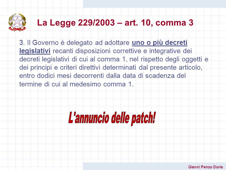 La Legge 229/2003 – art. 10, comma 3