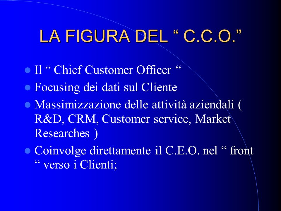 LA FIGURA DEL C.C.O. Il Chief Customer Officer