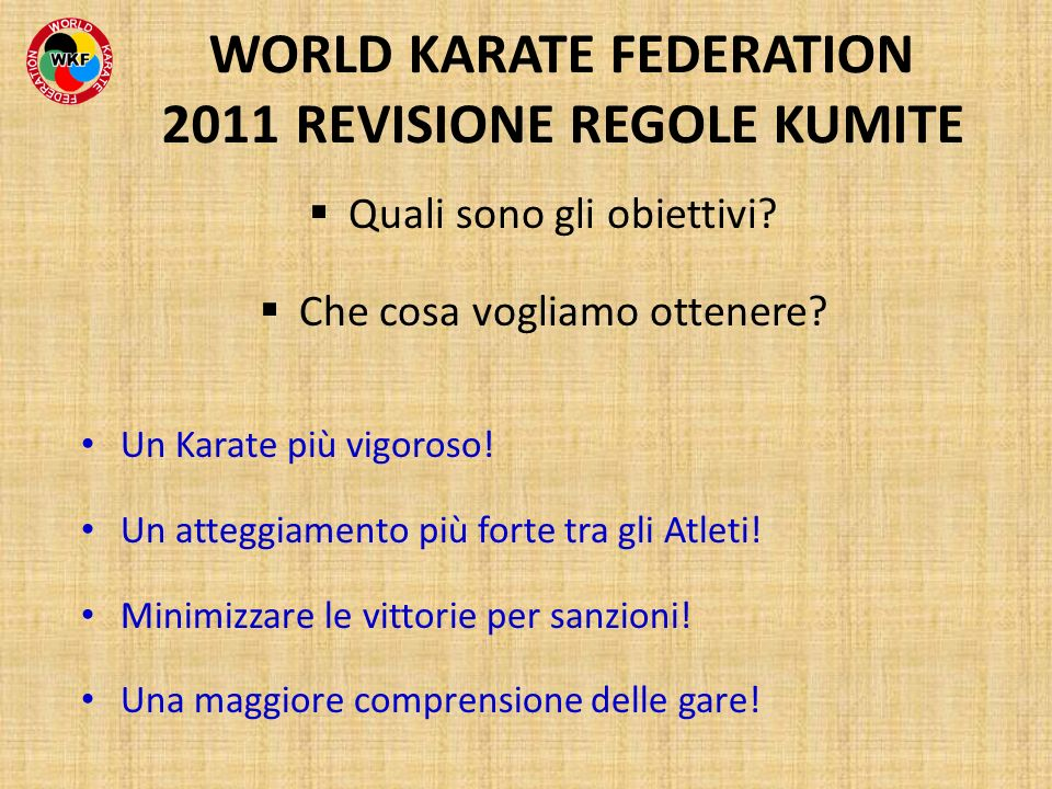 WORLD KARATE FEDERATION 2011 REVISIONE REGOLE KUMITE