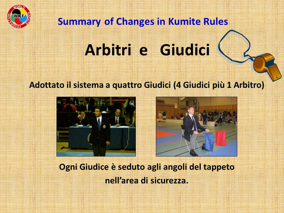 Summary of Changes in Kumite Rules Arbitri e Giudici