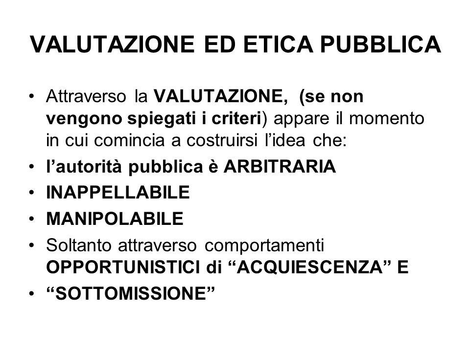 VALUTAZIONE ED ETICA PUBBLICA