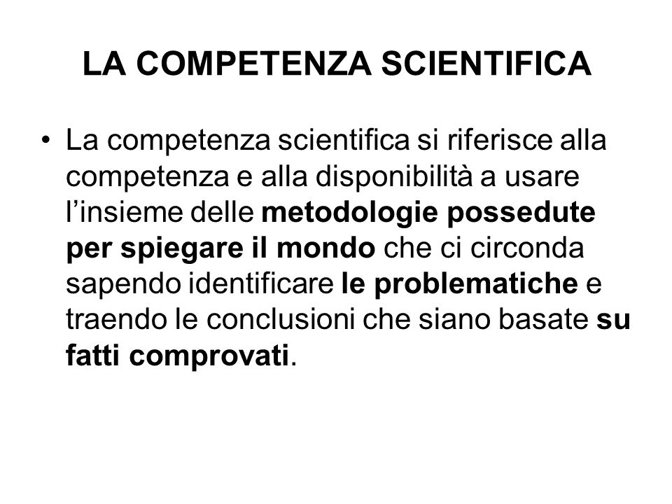 LA COMPETENZA SCIENTIFICA