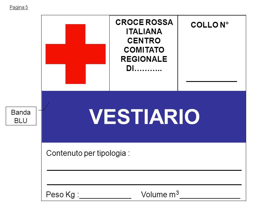 VESTIARIO CROCE ROSSA COLLO N° ITALIANA CENTRO COMITATO