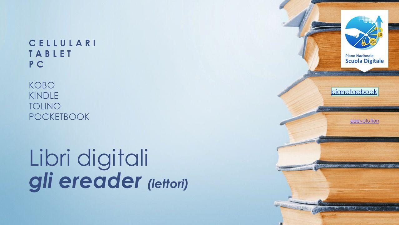 Libri digitali gli ereader (lettori)