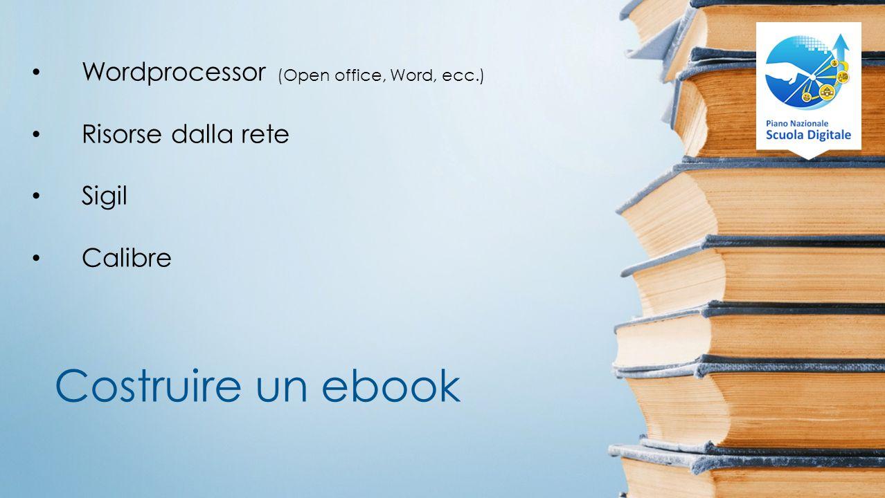 Costruire un ebook Wordprocessor (Open office, Word, ecc.)