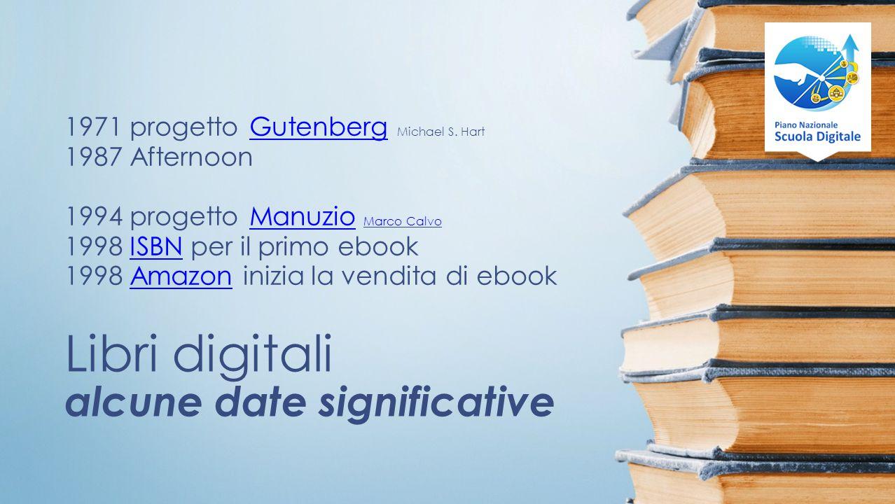 Libri digitali alcune date significative