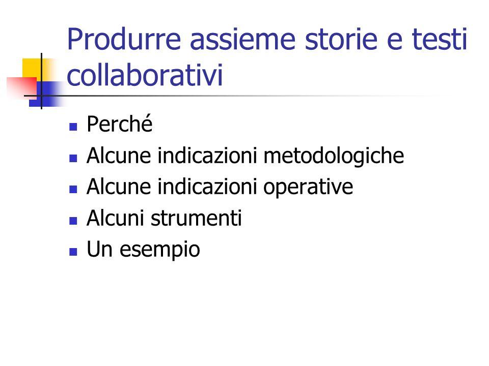 Produrre assieme storie e testi collaborativi