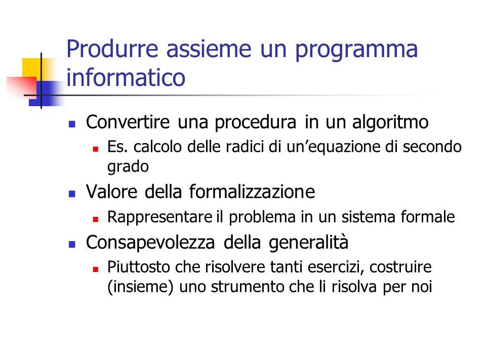 Produrre assieme un programma informatico
