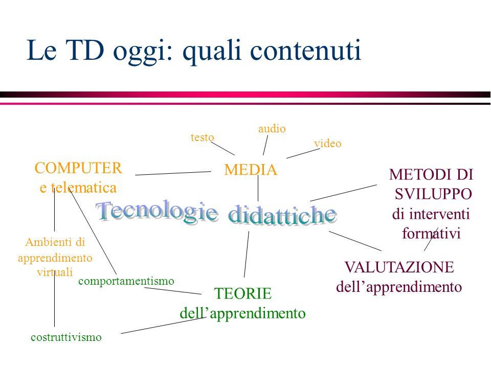 Le TD oggi: quali contenuti