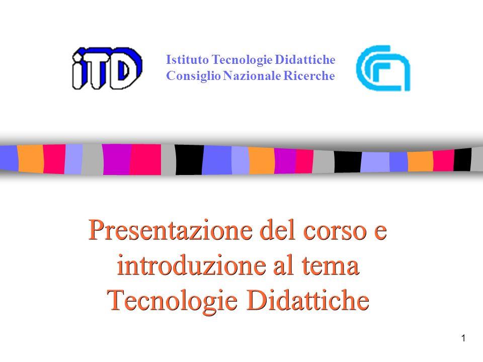 Presentazione del corso e introduzione al tema Tecnologie Didattiche