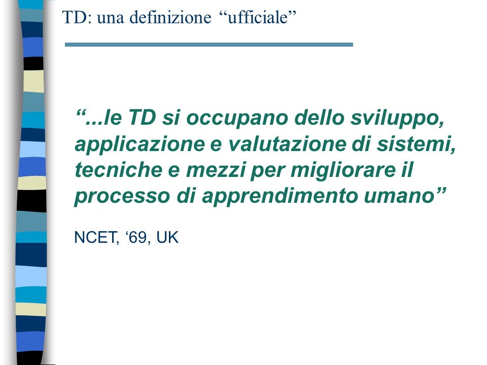 TD: una definizione ufficiale